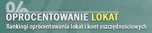 Ranking lokat bankowych - OprocentowanieLokat.pl